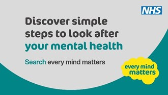 Discover simple steps to look after your mental health by searching for every mind matters.